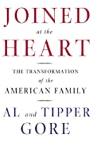 Joined at the Heart: The Transformation of the American Family