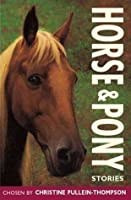 Horse and Pony Stories (Red Hot Reads - (Formerly Story Library))