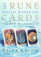 The Rune Cards: Ancient Wisdom For the New Millennium