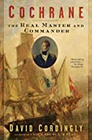Cochrane: The Real Master and Commander