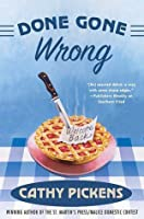 Done Gone Wrong (Southern Fried Mysteries featuring Avery Andres)