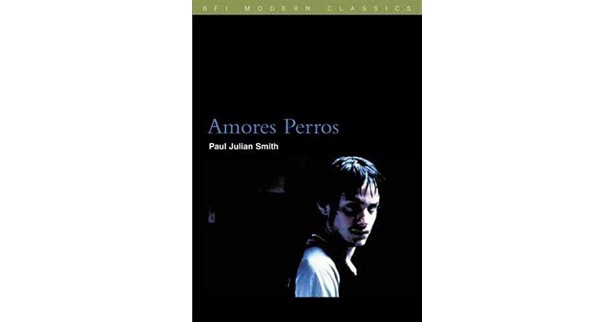 amores perros analysis essay Amores perros analysis essay essay on bravery in beowulf who is hrunting the death of marilyn monroe edwin morgan essay essay on working in partnership in health and social care essay about summer trip ward churchill 9 11 essay controversy sells, essay on memories of junior school the art of essay writing update, argumentative essays on gun.