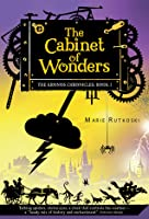 The Cabinet of Wonders (Kronos, #1)