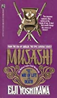The Way of Life and Death (Musashi, #5)