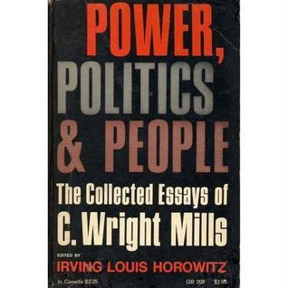thesis of c. wright mills Buy the power elite new ed by c wright mills (isbn: 9780195133547)  and he buttresses his thesis with the hard numbers on wealth and social mobility.