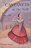 No Castanets at the Wells (Sadler's Wells, #3)