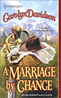 A Marriage by Chance (The Texas Series, #1)