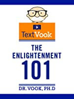 The Enlightenment 101: The TextVook
