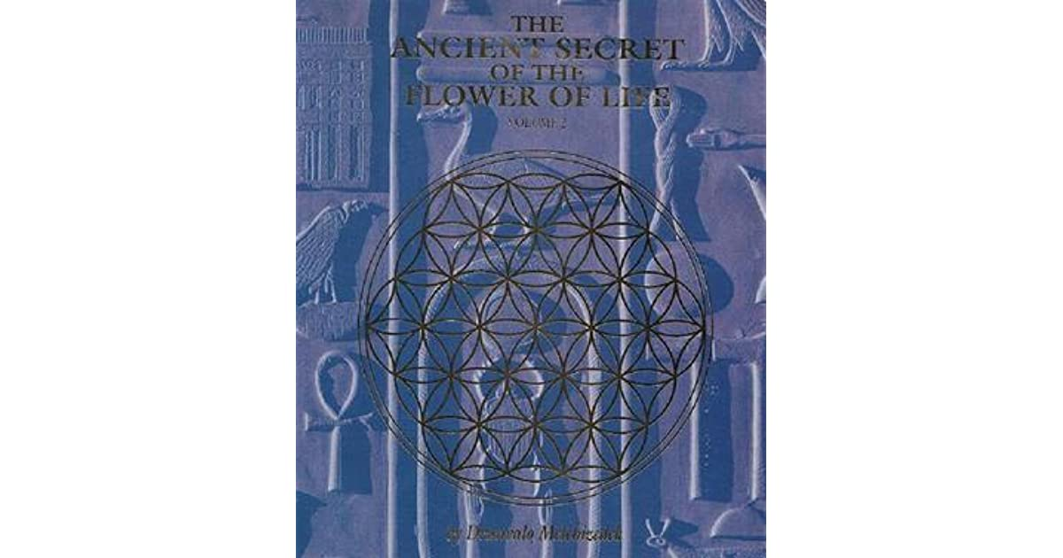 The Ancient Secret of the Flower of Life: Volume 2 by Drunvalo Melchizedek — Reviews, Discussion ...