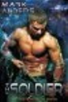 The Soldier (Borders of Worlds Saga, #2)