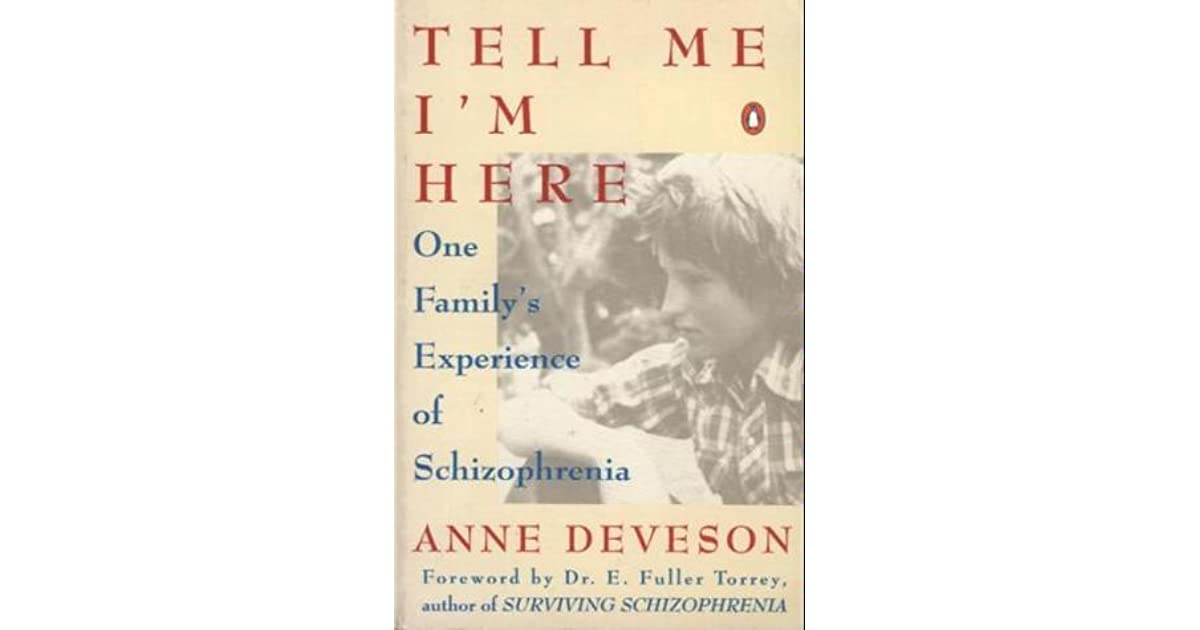 tell me im here anne deveson essay When the late writer underwent surgery for a tumour in the language centre of her  brain, she faced the fear her command of english would be.