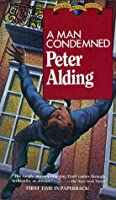 A Man Condemned