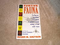 Furtive Fauna: A Field Guide to the Creatures Who Live on You