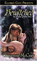 Bewitched (The Seraphine Chronicles, #2)