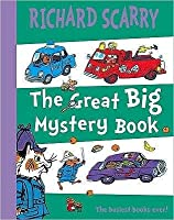 Great Big Mystery Book: Two Favourite Scarry Stories Combined in One Big Book
