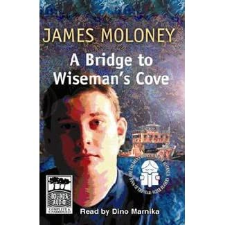 a bridge to wisemans cove A bridge to wiseman's cove by james moloney essay and chapter by chapter synopsis of the book chapters 1-20 justine chapter 21 harley is baking another cake with joy so carl goes into the.