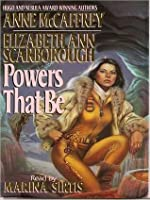 Powers That Be: Petaybee: Powers Trilogy, Book 1