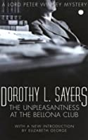 Unpleasantness at the Bellona Club  (Lord Peter Wimsey, #5)
