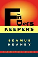 Finders Keepers: Selected Prose 1971-2001