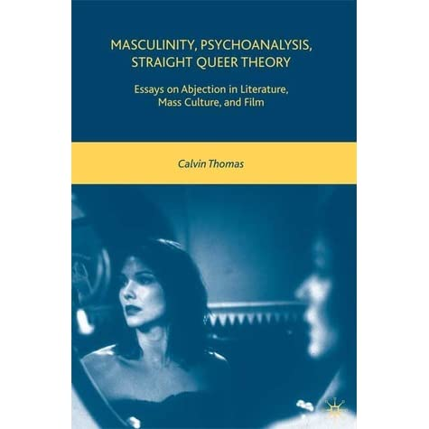 "psychoanalytic theory and the crisis of masculinity Demonstrates how a male's sense of his masculinity and the ambiguities of his  gender are  and the crucial idea that the boy wants to ""have"" his mother (freud  1923b  his mother's world as his initial preoedipal crisis, or ""trauma,"" conceptu ."