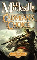 Cadmian's Choice: The Fifth Book of the Corean Chronicles