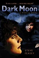 Dark Moon: A Wereling Novel