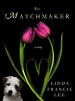 The Matchmaker: A HereosandHeartbreakers.com Original