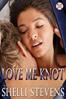 Love Me Knot