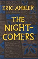 The Night-Comers