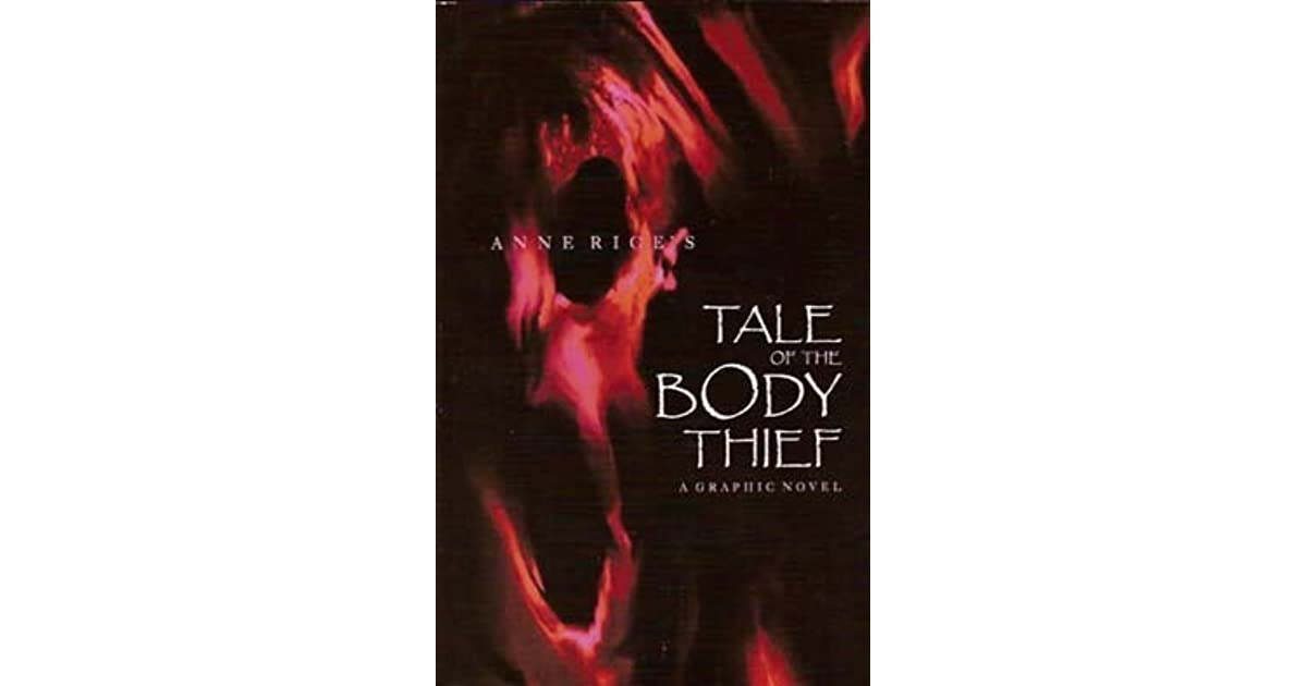 The Tale of the Body Thief by Anne Rice (ePUB)