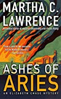Ashes of Aries (Elizabeth Chase Mystery #5)