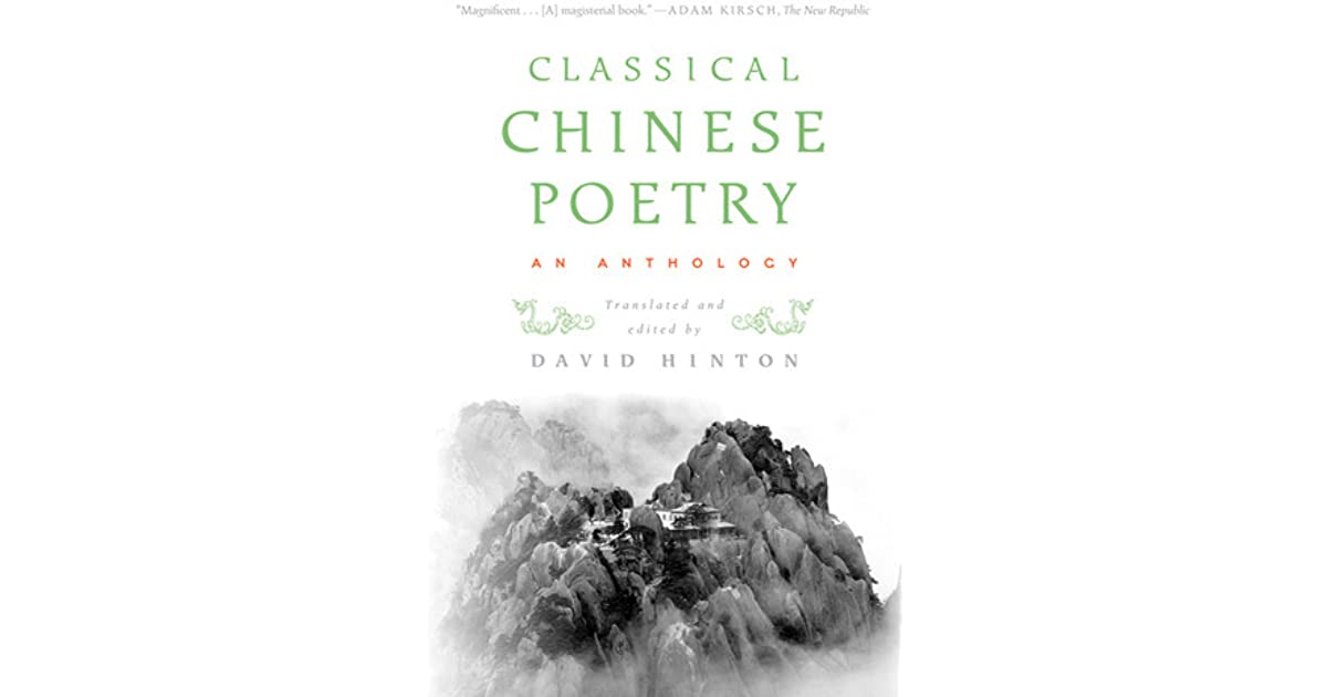 fictive motion in classical chinese poetry Traits of classical chinese poetry: (1) usually, the chinese poem is fairly simple on the surface  western culture, which was influenced by shakespeare, milton, and the romantic poets, had a pronounced tendency to think of poems as ornate, elaborate creations made by a few men of genius.