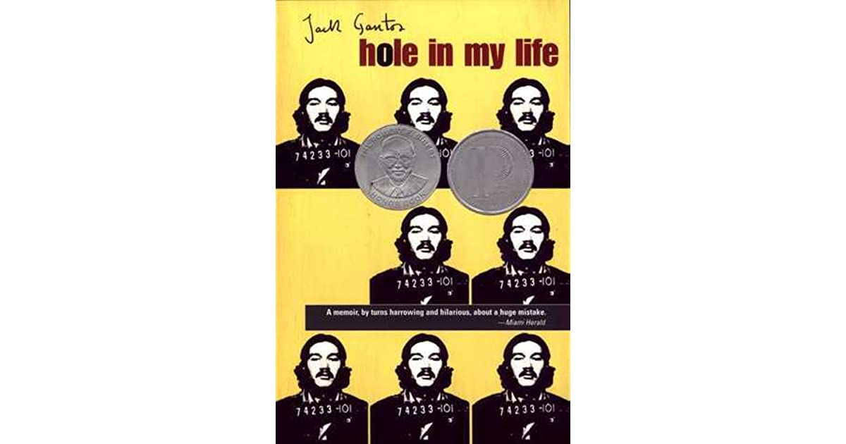 a review of a hole in my life a novel by jack gantos In this antic yet poignant new novel, jack gantos has  joey pigza swallowed the key jack gantos  jack's follow-up to hole in my life is the trouble.