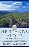 He Stands Alone (The Fifth Book of the Ulster Cycle)