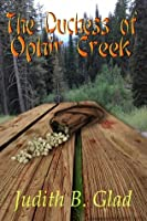 The Duchess of Ophir Creek (Behind the Ranges, #3)