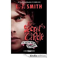 The Secret Circle: The Captive, Part II and The Power (The Secret Circle, #2-3)