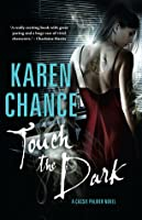 Touch the Dark (Cassie Palmer, #1)
