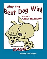 May the Best Dog Win