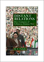 Distant Relations: Iran and Lebanon in the Last 500 Years