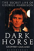 Dark Horse (The Secret Life Of George Harrison)