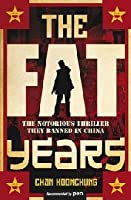 The Fat Years