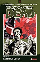 The Walking Dead, Volume 5: La miglior difesa