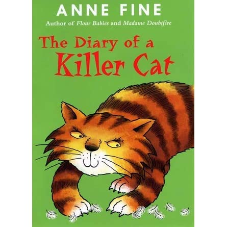 The Diary of a Killer Cat (The Killer Cat, #1) by Anne Fine ...