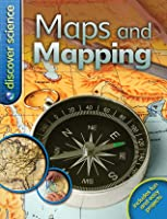 Maps and Mapping (Discover Science)