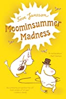 Moominsummer Madness (The Moomins, #5)
