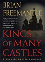Kings of Many Castles (Charlie Muffin, #13)