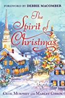 The Spirit of Christmas: With a Foreword by Debbie Macomber