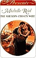 The Sheikh's Chosen Wife (Hot-Blooded Husbands, #1)