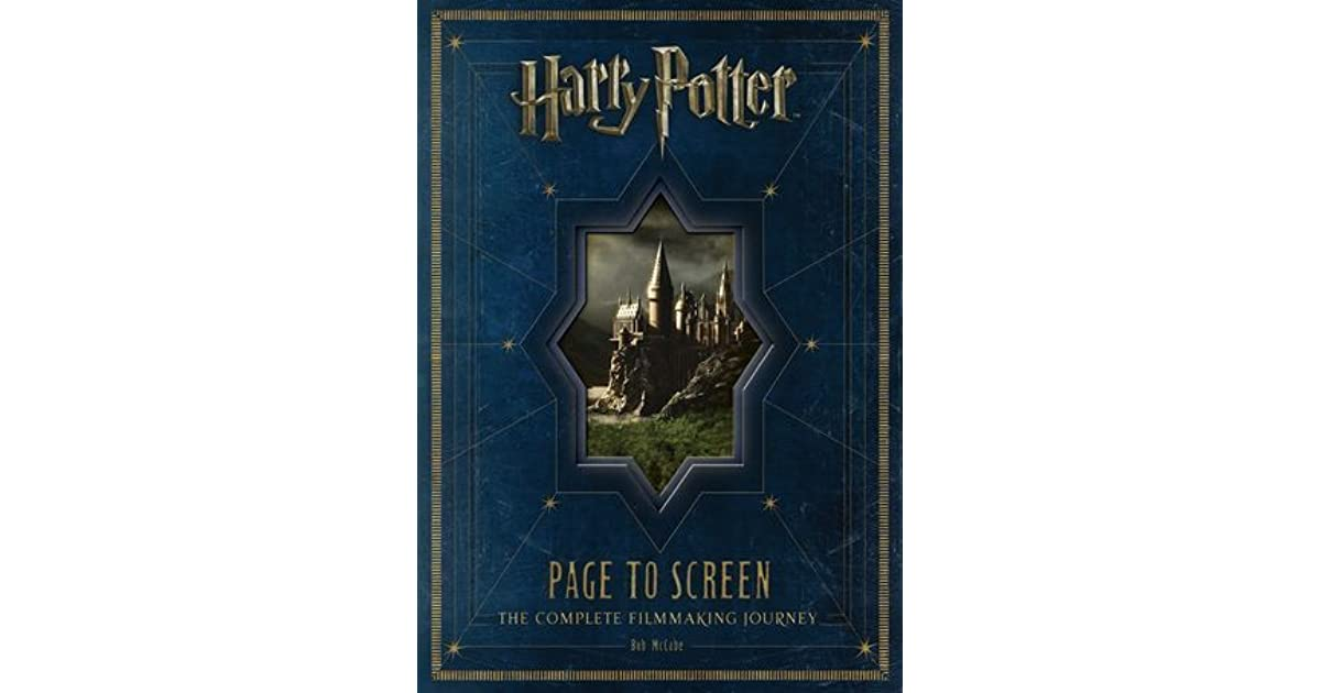 Harry Potter Book Goodreads : Harry potter page to screen the complete filmmaking