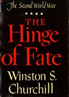 The Hinge of Fate (The Second World War, Vol. 4)